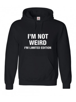 "Black Hooded Top With ""Im Not Weird, Im Limited Edtion"" Comment"